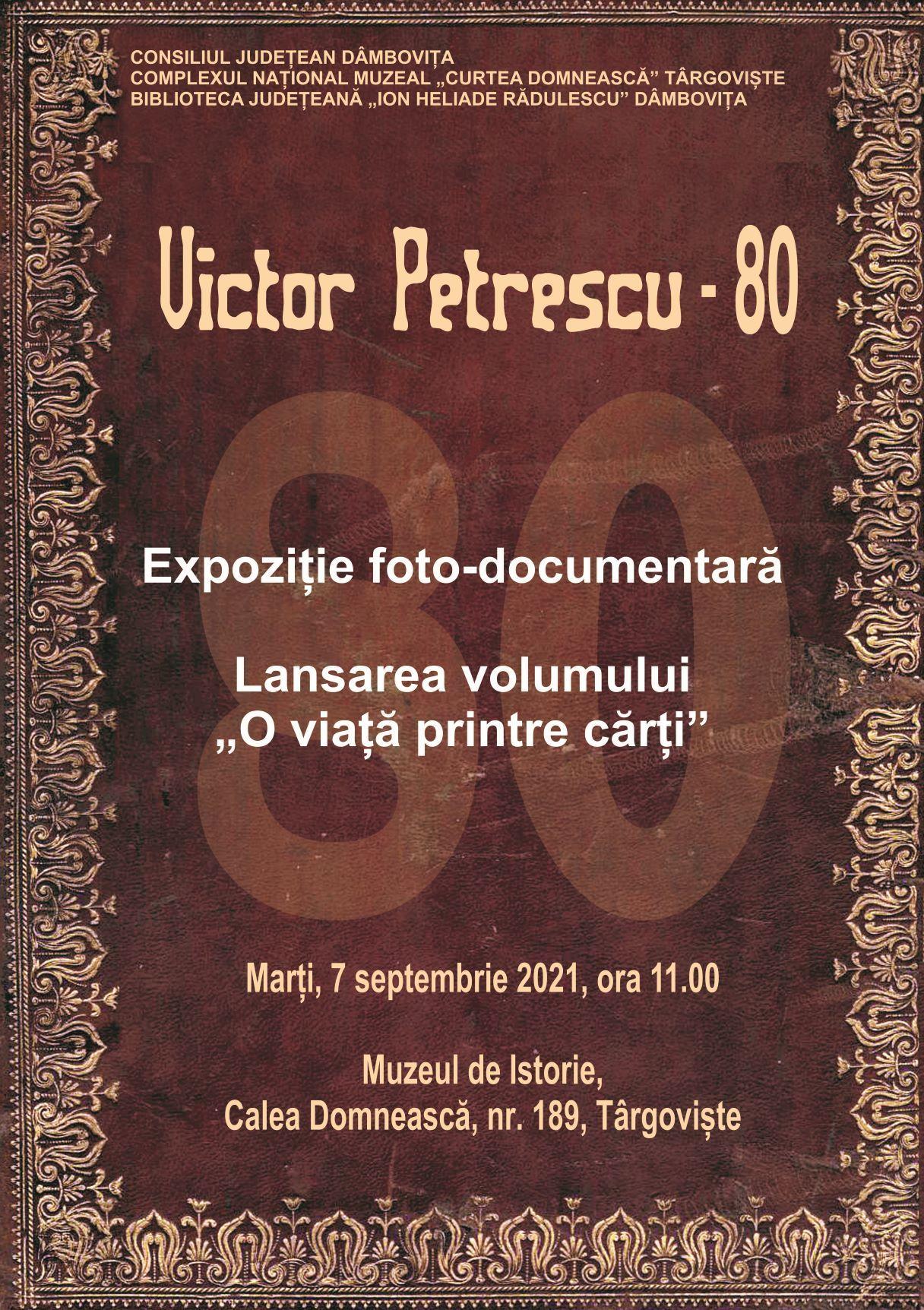 """Comunicat de presă """"Victor Petrescu – 80"""""""